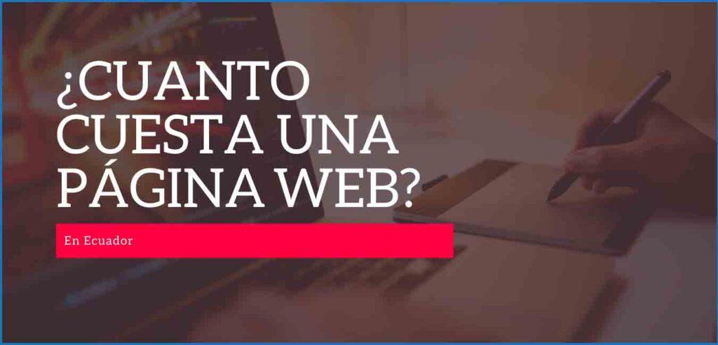 cuanto-cuesta-una-pagina-web-en-ecuador