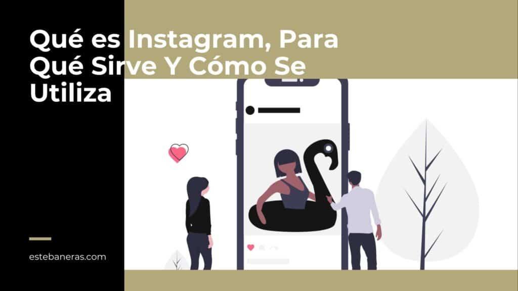 que-es-instagram-y-para-que-sirve